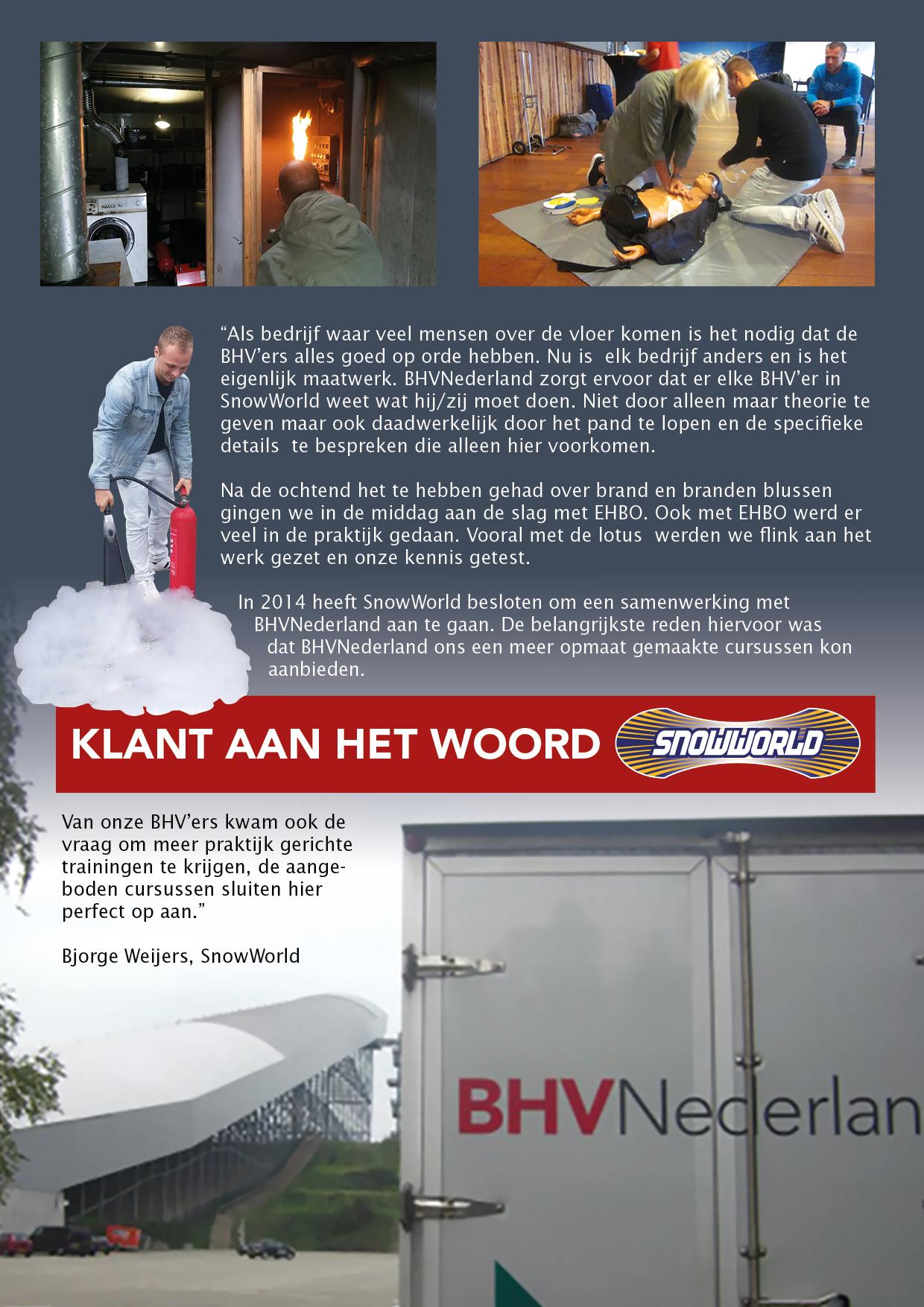 BHVNederland op bezoek bij....Snowworld